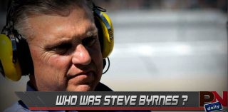 NASCAR Lost A Legend: A Tribute To Steve Byrnes
