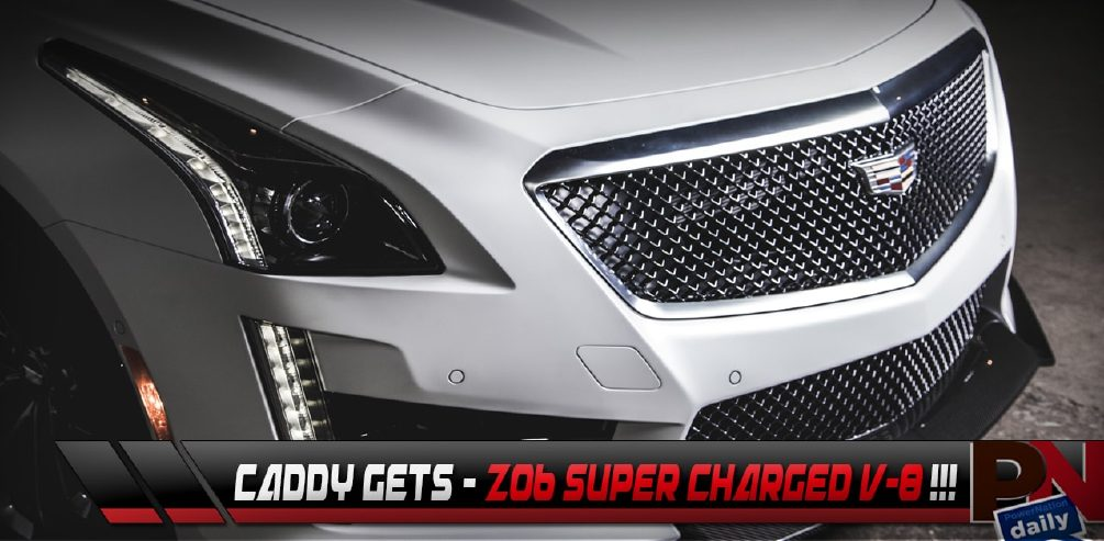 Cadillac CTS-V Supercharged V-8, GM Going Aluminum, Top 5 Fast Fails
