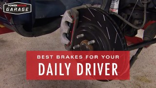 Finding The Best Brakes For Your Daily Driver