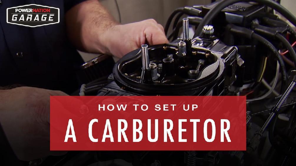 How To Set Up A Carburetor