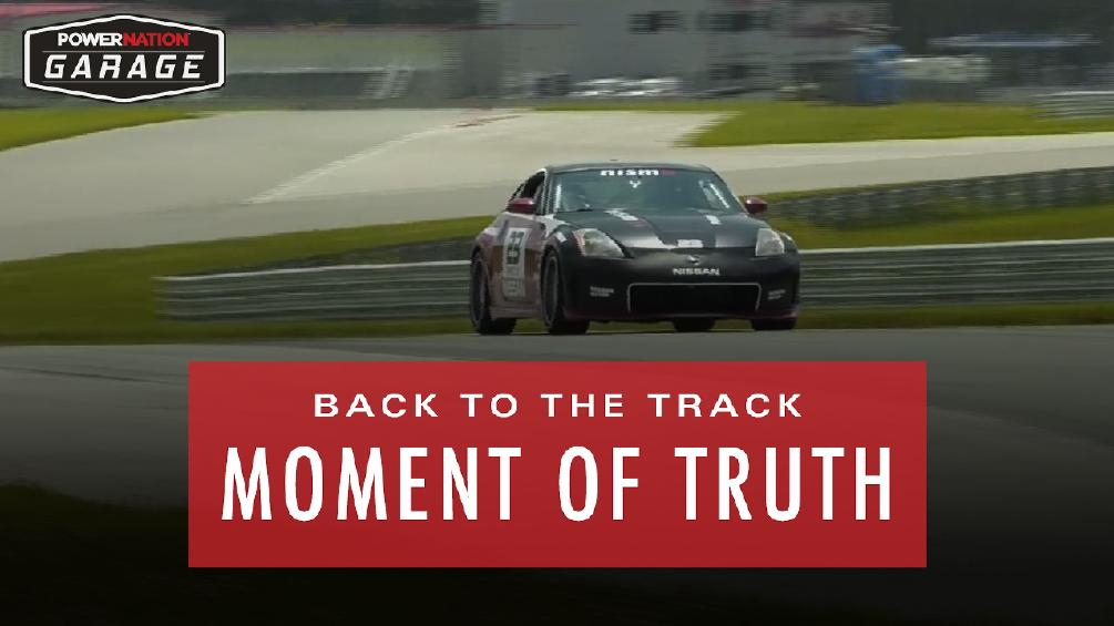 Back to the Track - The Moment of Truth