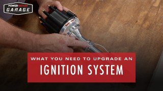 What You Need To Upgrade An Ignition System