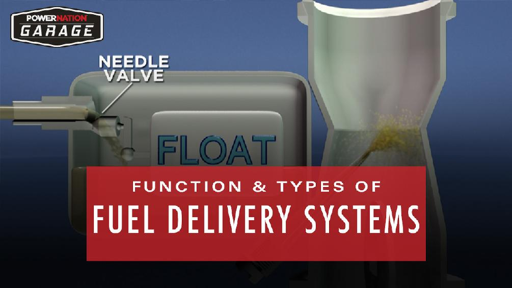The Function And Types Of Fuel Delivery Systems