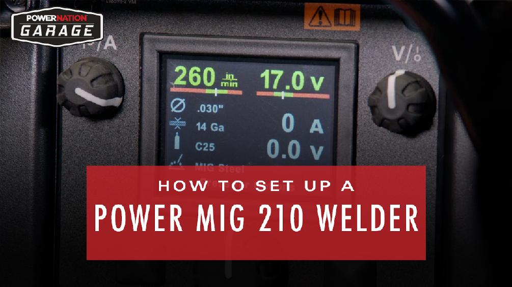 How To Set Up A Power MIG 210 Welder