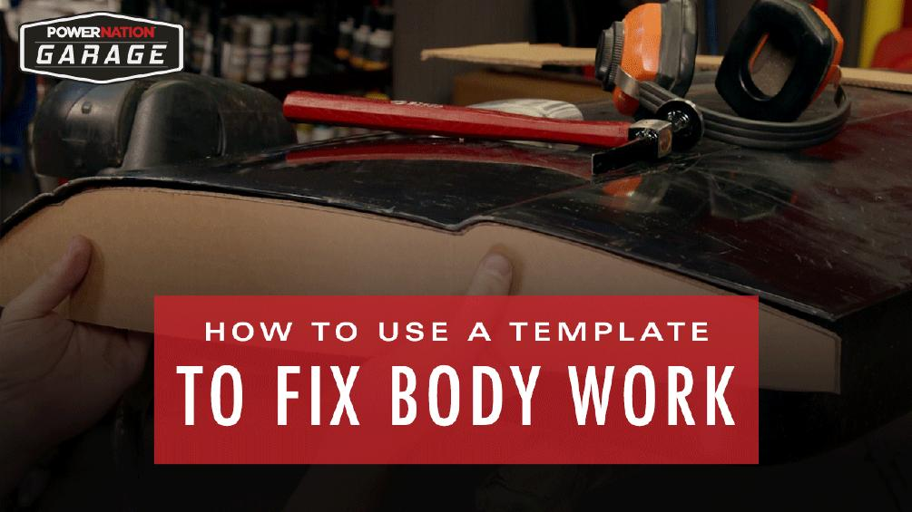 How To Use A Template To Fix Body Work