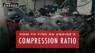 How To Find An Engine's Compression Ratio