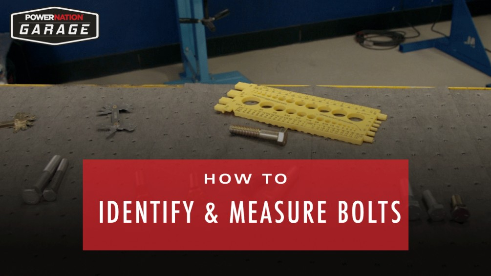 How To Identify And Measure Bolts