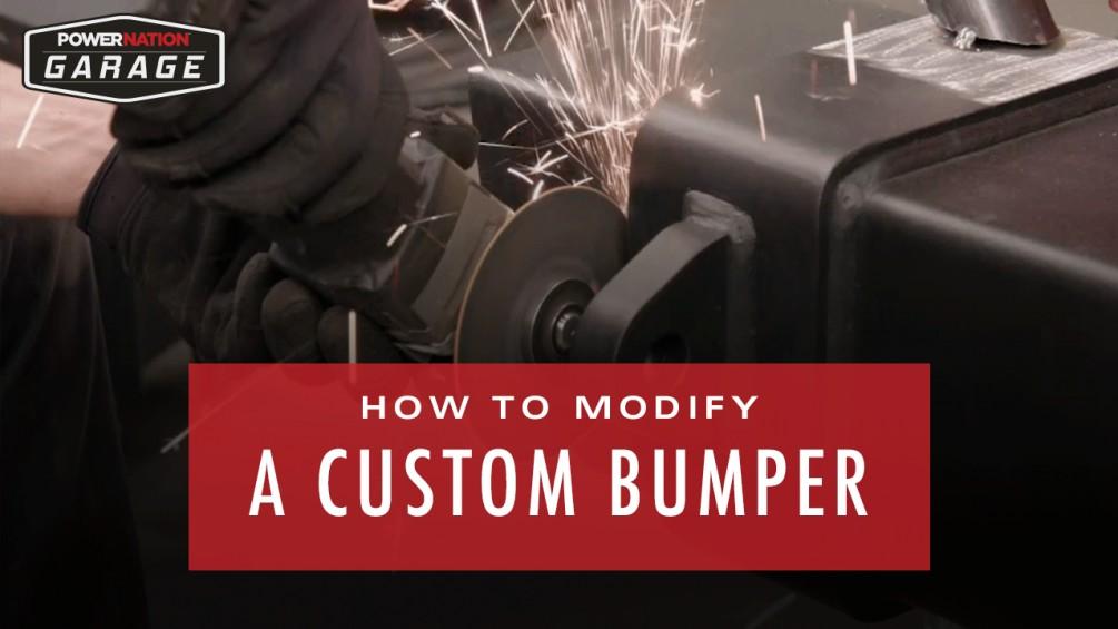 How To Modify A Custom Bumper