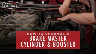 How To Upgrade A Brake Master Cylinder & Booster