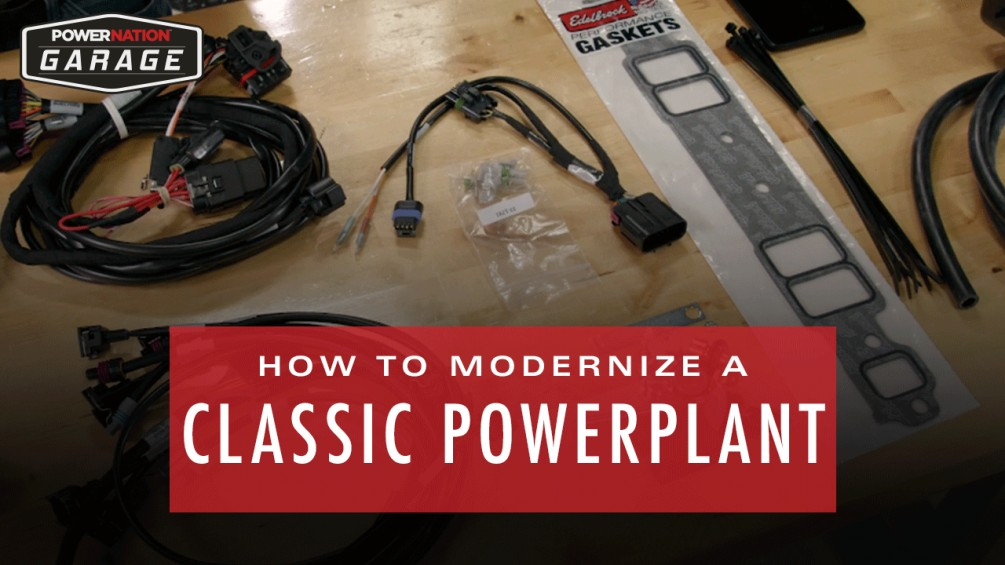 How To Modernize A Classic Powerplant