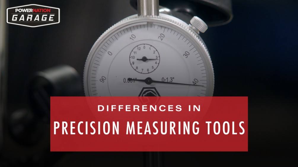 Differences In Precision Measuring Tools
