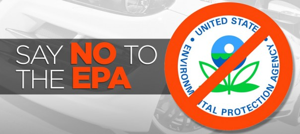 """Say-""""No""""-to-EPA's-Threat-to-Motorsports-604x270"""