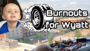 Movement #BURNOUTSFORWYATT Goes Global In Support Of 4-Year-Old Cancer Patient